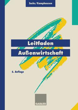 Leitfaden Außenwirtschaft von Kamphausen,  Rudolf, Sachs,  Rudolf