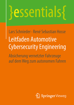 Leitfaden Automotive Cybersecurity Engineering von Hosse,  René Sebastian, Schnieder,  Lars