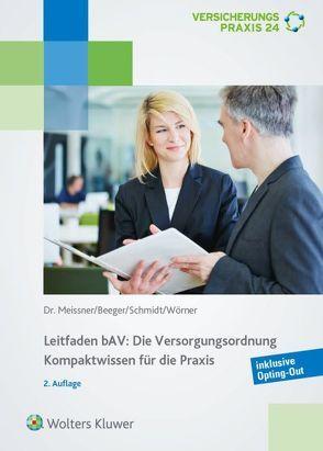Leitfaden BAV – Die Versorgungsordnung von Beeger,  Ulrich, Meissner,  Henriette, Wörner,  Frank
