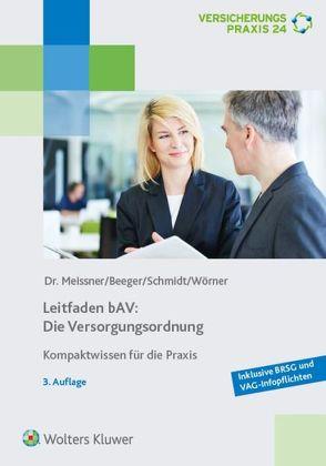 Leitfaden bAV: Die Versorgungsordnung von Beeger,  Ulrich, Meissner,  Henriette, Wörner,  Frank