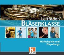 Leitfaden Bläserklasse. Audio-CDs von Ernst,  Klaus, Holzinger,  Jens, Jandl,  Manuel, Scheider,  Dominik, Sommer,  Bernhard