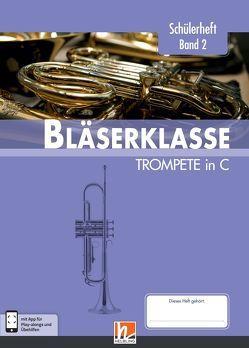 Leitfaden Bläserklasse. Schülerheft Band 2 – Trompete von Ernst,  Klaus, Holzinger,  Jens, Jandl,  Manuel, Scheider,  Dominik, Sommer,  Bernhard