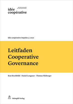 Leitfaden Cooperative Governance von Brechbühl,  Beat, Lengauer,  Daniel, Nösberger,  Thomas
