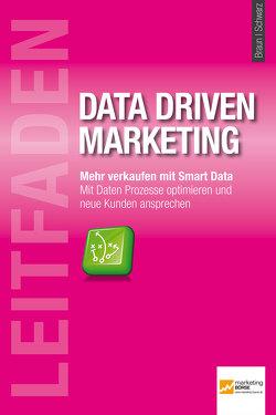 Leitfaden Data Driven Marketing von Gabriele,  Braun, Schwarz,  Torsten