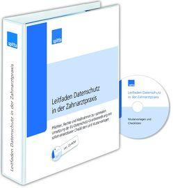 Leitfaden Datenschutz in der Zahnarztpraxis von Bothe,  Benjamin, Hoffmann,  Markus, Rheia,  Nicola