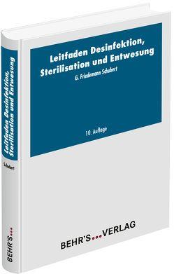Leitfaden der Desinfektion, Sterilisation und Entwesung von Schubert,  Friedemann