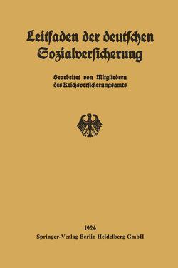 Leitfaden der deutschen Sozialversicherung von Mitgliedern des Reichsversicherungsamts