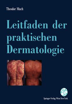 Leitfaden der praktischen Dermatologie von Much,  Theodor
