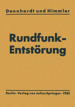 Leitfaden der Rundfunkentstörung von Dennhardt,  E.H.