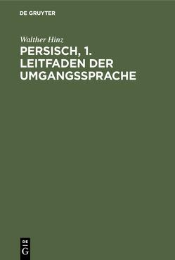 Persisch, 1. Leitfaden der Umgangssprache von Hinz,  Walther