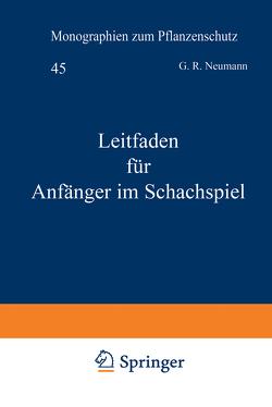 Leitfaden für Anfänger im Schachspiel von Linde,  A. v. d., Neumann,  G.R.