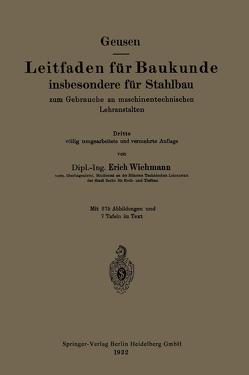 Leitfaden für Baukunde insbesondere für Stahlbau von Geusen,  Leonhard, Wichmann,  Erich