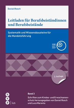 Leitfaden für Berufsbeiständinnen und Berufsbeistände von Maranta,  Luca, Rösch,  Daniel