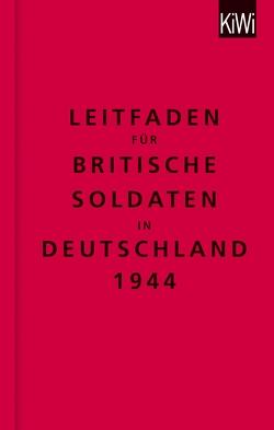 Leitfaden für britische Soldaten in Deutschland 1944 von Modick,  Klaus, The Bodleian Library
