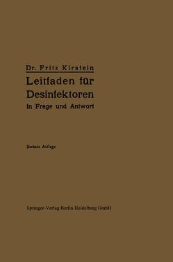 Leitfaden für Desinfektoren in Frage und Antwort von Kirstein,  Fritz