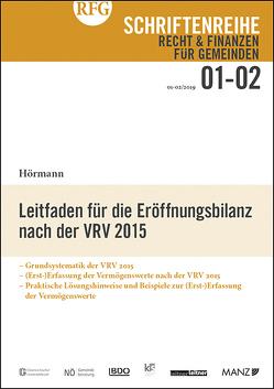 Leitfaden für die Eröffnungsbilanz nach der VRV 2015 von Hörmann,  Hans-Jörg