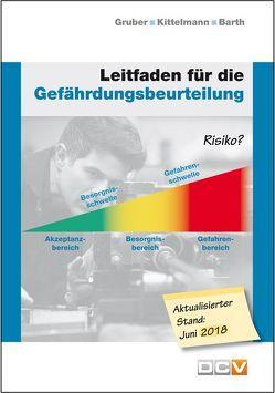 Leitfaden für die Gefährdungsbeurteilung von Barth,  Christof, Gruber,  Harald, Kittelmann,  Marlies