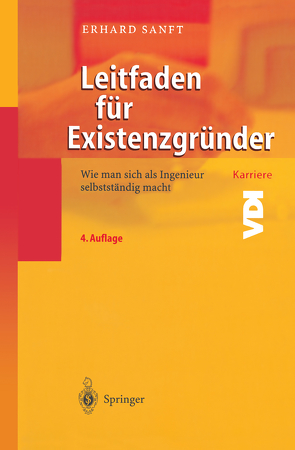 Leitfaden für Existenzgründer von Sanft,  Erhard
