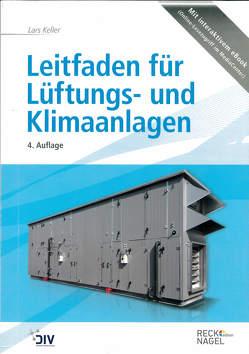 Leitfaden für Lüftungs- und Klimaanlagen von Keller,  Lars
