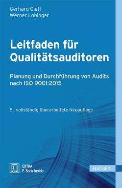 Leitfaden für Qualitätsauditoren von Gietl,  Gerhard, Lobinger,  Werner