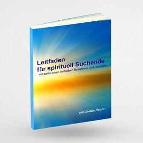 Leitfaden für spirituell Suchende von Reuter,  Stefan