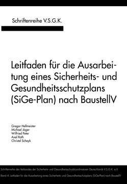 Leitfaden für die Ausarbeitung eines Sicherheits- und Gesundheitsschutzplans (SiGe-Plan) nach BaustellV von Jaeger,  Michael