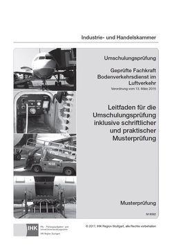 Leitfaden Geprüfte Fachkraft Bodenverkehrsdienst im Luftverkehr