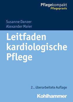 Leitfaden kardiologische Pflege von Danzer,  Susanne, Maier,  Alexander