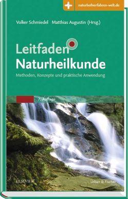 Leitfaden Naturheilkunde von Augustin,  Matthias, Schmiedel,  Volker