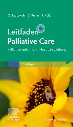 Leitfaden Palliative Care von Bausewein,  Claudia, Roller,  Susanne, Voltz,  Raymond