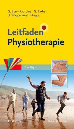 Leitfaden Physiotherapie von Ebelt-Paprotny,  Gisela, Taxhet,  Gudrun, Wappelhorst,  Ursula