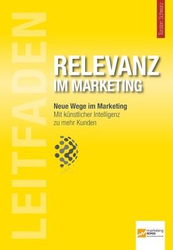Leitfaden Relevanz im Marketing von Schwarz,  Torsten