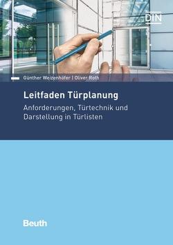 Leitfaden Türplanung von Roth,  Oliver, Weizenhöfer,  Günther