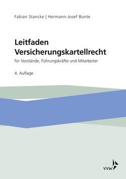 Leitfaden Versicherungskartellrecht von Bunte,  Hermann-Josef, Stancke,  Fabian