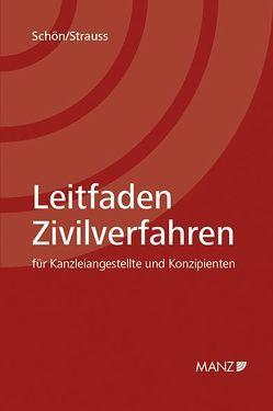 Leitfaden Zivilverfahren von Schön,  Eva, Strauss,  Eduard