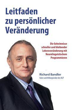 Leitfaden zu persönlicher Veränderung von Bandler,  Richard