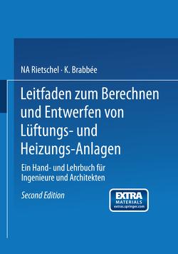 Leitfaden zum Berechnen und Entwerfen von Lüftungs- und Heizungs-Anlagen von Rietschel,  H.