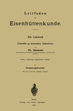Leitfaden zur Eisenhüttenkunde von Beckert,  Theodor