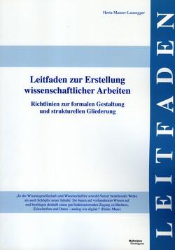 Leitfaden zur Erstellung wissenschaftlicher Arbeiten von Maurer-Lausegger,  Herta