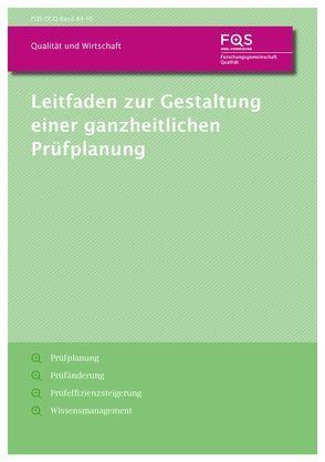 Leitfaden zur Gestaltung einer ganzheitlichen Prüfplanung von Kukulies,  Jan, Schmitt,  Robert Heinrich