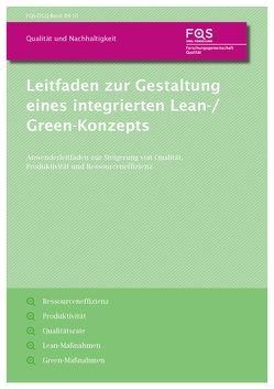 Leitfaden zur Gestaltung eines integrierten Lean-/Green Konzepts von Greinacher,  Sebastian, Lanza,  Gisela