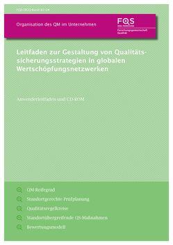 Leitfaden zur Gestaltung von Qualitätssicherungsstrategien in globalen Wertschöpfungsnetzwerken von Arndt,  Tobias, Lanza,  Gisela