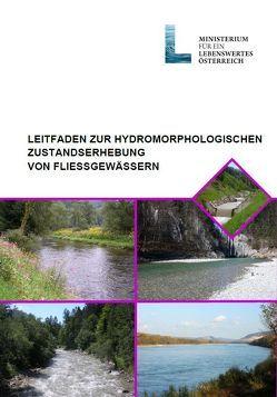 Leitfaden zur hydromorphologischen Zustandserhebung von Fließgewässern von Mauthner-Weber,  R, Mühlmann,  H