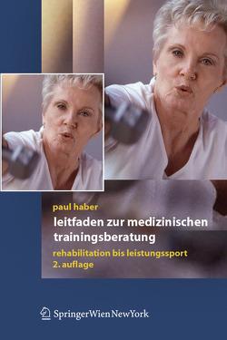 Leitfaden zur medizinischen Trainingsberatung von Haber,  Paul
