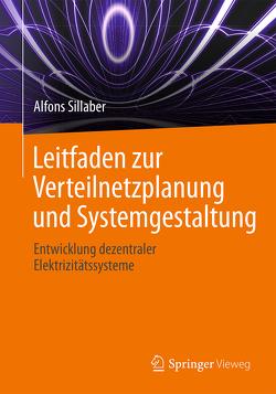 Leitfaden zur Verteilnetzplanung und Systemgestaltung von Sillaber,  Alfons