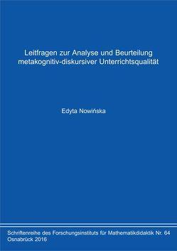 Leitfragen zur Analyse und Beurteilung metakognitiv-diskursiver Unterrichtsqualität von Nowińska,  Edyta