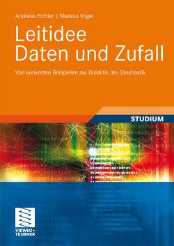 Leitidee Daten und Zufall von Eichler,  Andreas, Vogel,  Markus