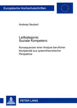 Leitkategorie: Soziale Kompetenz von Neubert,  Andreas