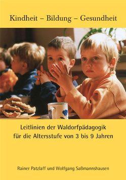 Leitlinien der Waldorfpädagogik I von Päd. Forschungsstelle beim Bund d. freien Waldorfschulen, Patzlaff,  Rainer, Saßmannshausen,  Wolfgang