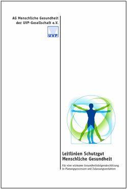 Leitlinien Schutzgut Menschliche Gesundheit von Albrecht,  Ilse, et al., Hartlik,  Joachim